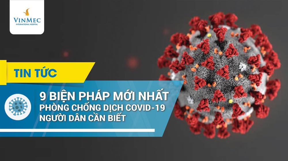 9 khuyến cáo mới nhất phòng chống dịch Covid-19